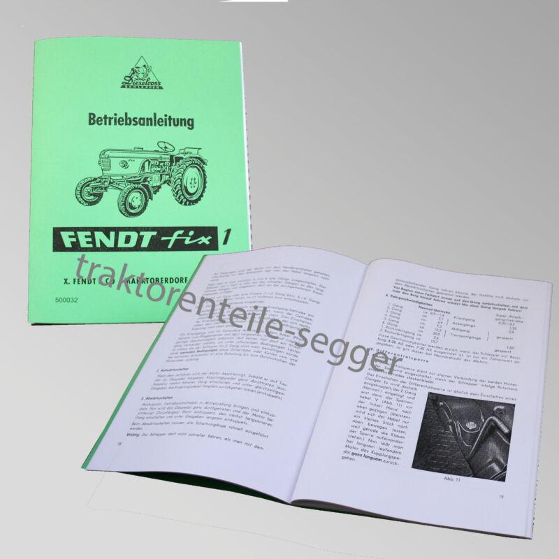 Fendt Betriebsanleitung  FIX 1  Traktor Schlepper 500032 Foto 1