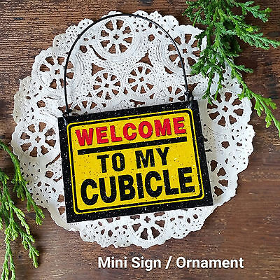 Decorate My Desk (Mini Sign * Welcome to my Cubicle * Workplace job office USA New Desk Decor)