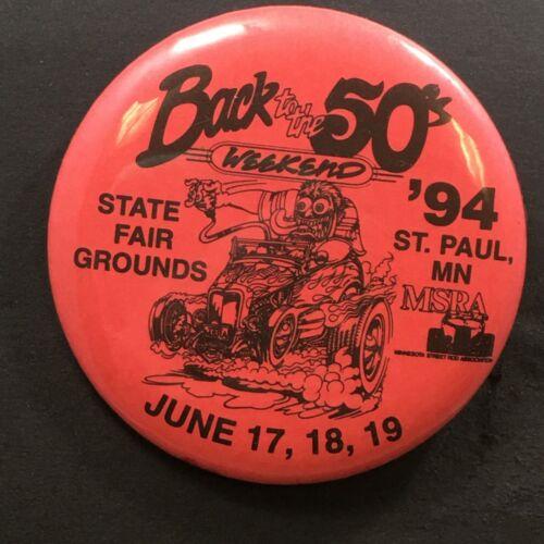 Vtg Pinback Button MN Street Rod Association MSRA Back to the 50s WkEnd June 94
