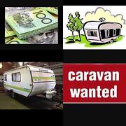 CARAVAN or POP TOP CARAVAN WANTED! Para Hills Salisbury Area Preview