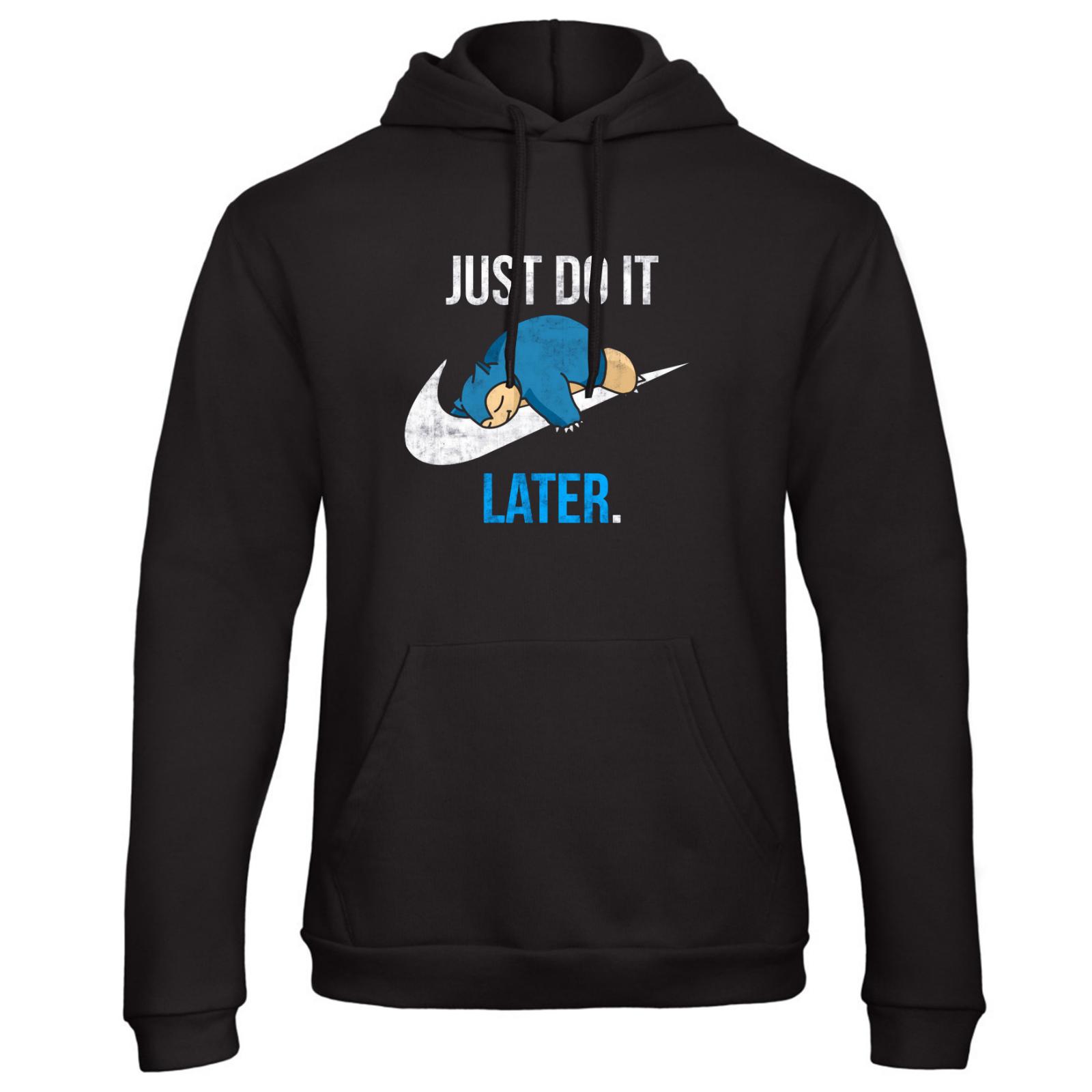 Just Do It Later Hoodie Pokemon Top Joke Lazy Nike Swoosh Gi