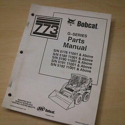 Bobcat 773 G Series Skid Steer Front Loader Parts Manual Book Spare List Bics