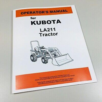 Kubota La211 Front End Loader Operators Maintenance Manual Book