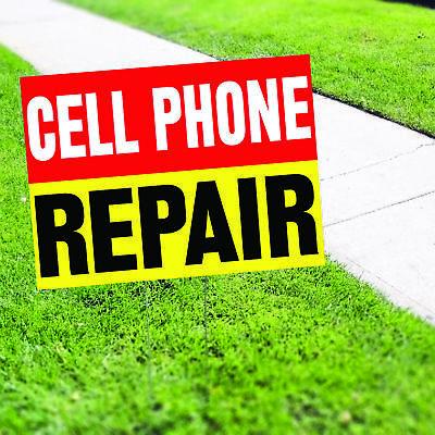 Cell Phone Repair Iphone Ipad Plastic Indoor Outdoor Coroplast Yard Sign