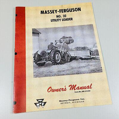 Massey Ferguson Mf 32 Utility Loader Operators Owners Manual Maintenance