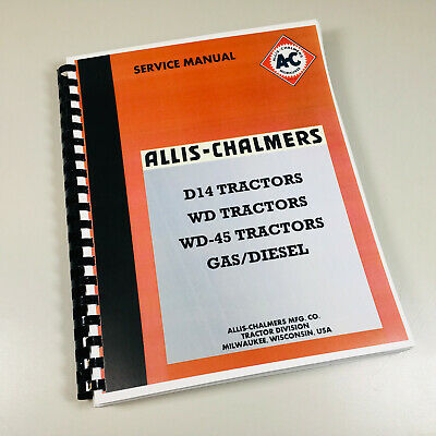Allis Chalmers Wd45 Wd-45 Gas Diesel Tractor Service Repair Shop Manual New