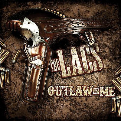 The Lacs  Outlaw In  Me Cd New Free Shipping