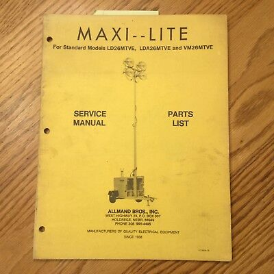 Allmand Maxi-lite Ldldavm26mtve Light Tower Service Manual Parts Book List Gen