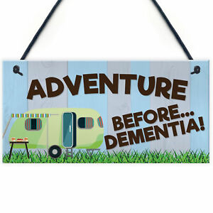 Adventure Before Dementia Caravan Hanging Plaque Funny Retirement Gift Sign XMAS