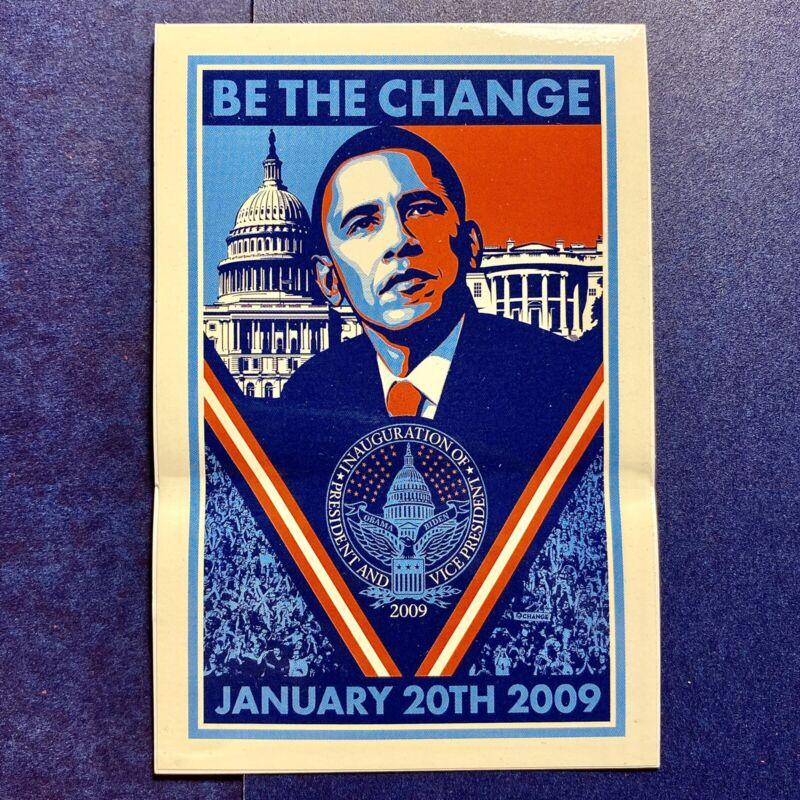 "Shepard Fairey ""Be the Change"" Obama 2008 Inauguration Sticker 4"" x 3 1/2"""