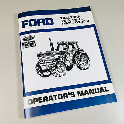 Ford Tw5 Tw15 Tractor Operators Manual W Electronic Mechanical Control Panel
