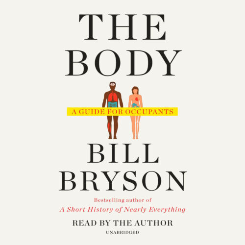 The Body: A Guide for Occupants by Bill Bryson P-D-F🔥✅