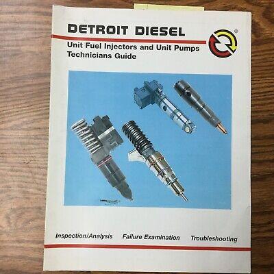 Detroit Diesel Unit Fuel Injectors Pumps Technician Guide Manual Engine 7se500