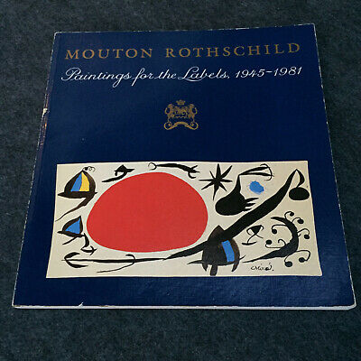 Chateau Mouton Rothschild PAINTINGS FOR THE LABELS 1945-1981 1st Edition - Mouton Rothschild Label