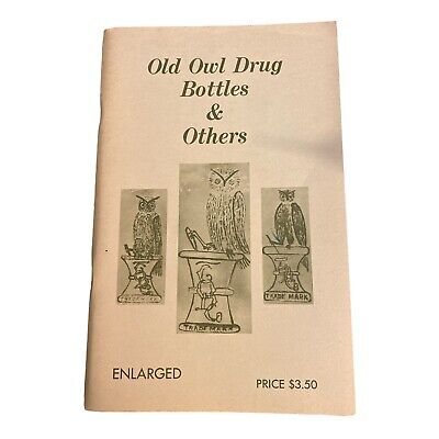 Old Owl Drug Bottles & Others Price Identification Bottle Collecting