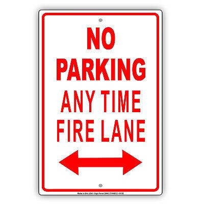 No Parking Any Time Fire Lane Wall Art Decor Novelty Aluminum Metal Sign