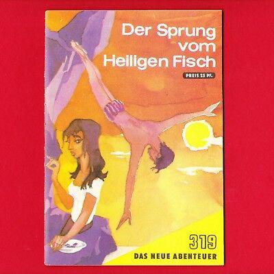 DDR Das neue Abenteuer Nr. 319 Der Sprung vom Heiligen Fisch 1973