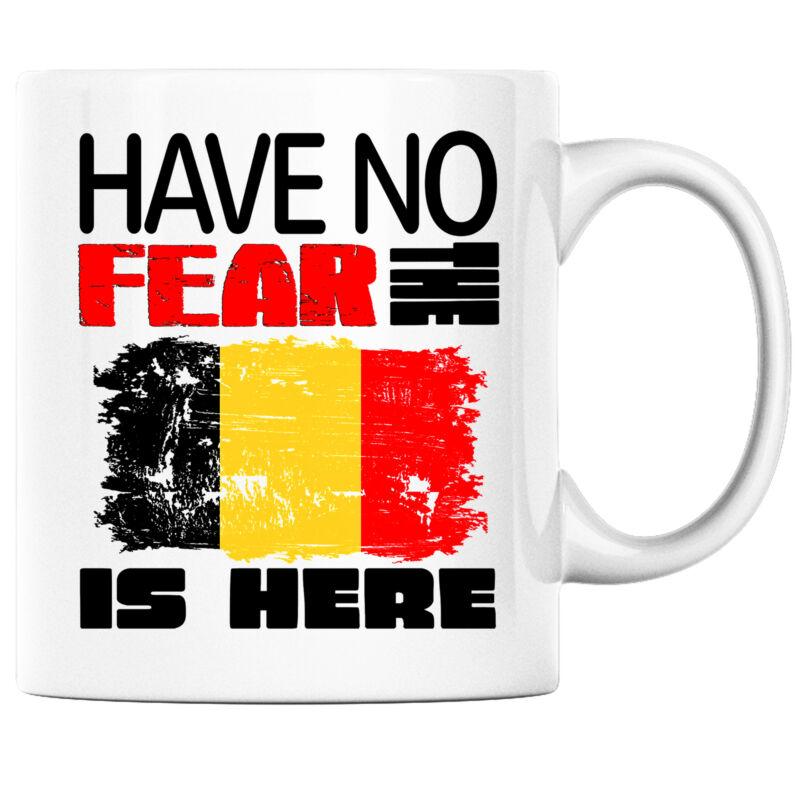 Have No Fear the Belgian is Here Funny Coffee Mug Belgium Heritage Pride