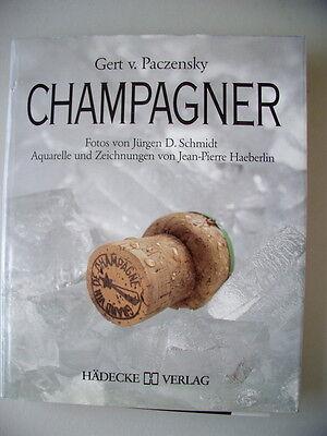 Champagner 1987 Geschichte Rezept Krieg Versöhnung Schaum-Wein-Gesellschaft
