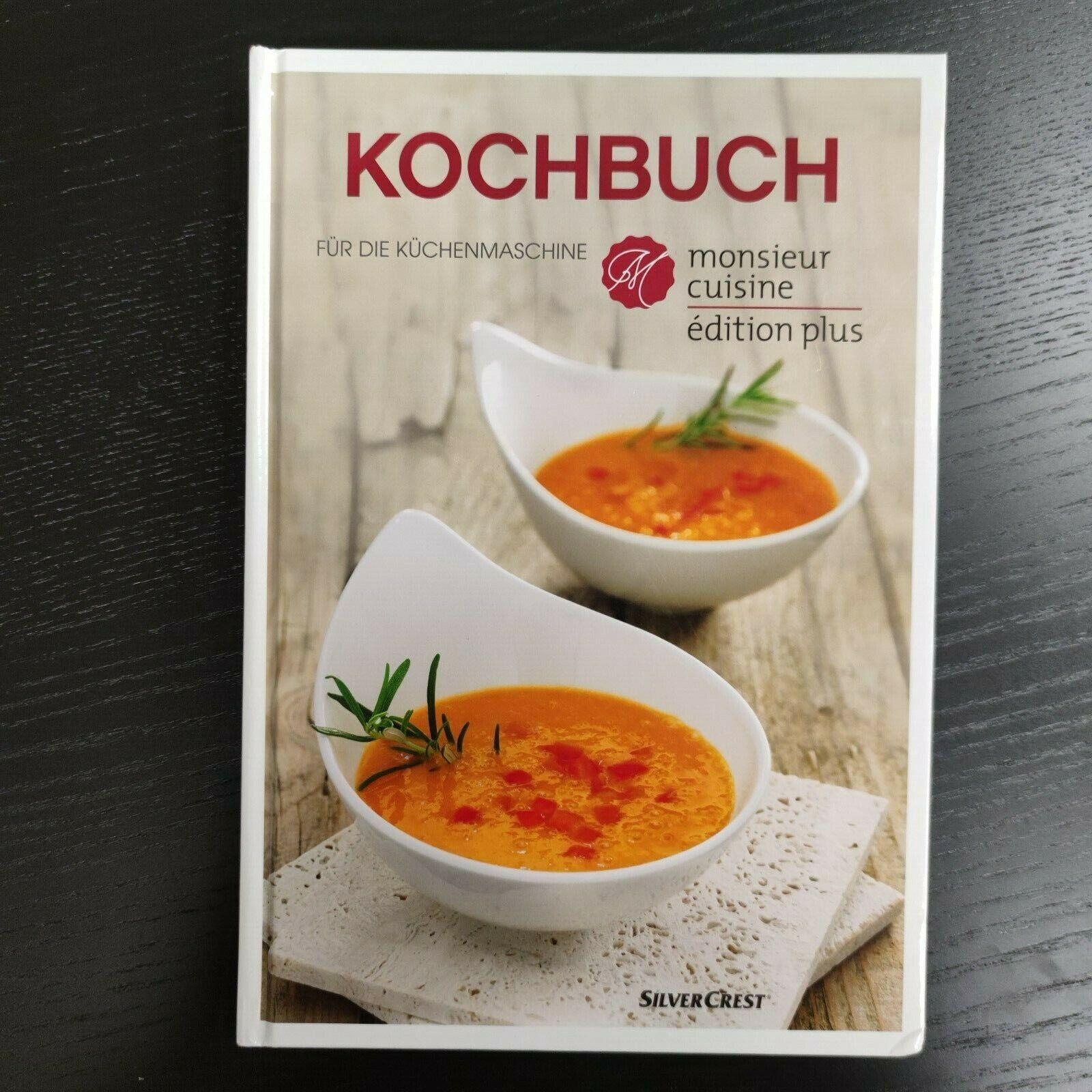 KOCHBUCH FÜR DIE KÜCHENMASCHINE Monsieur Cuisine Silver Crest Buch Kochen