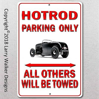 HOTROD Parking only Aluminum sign with All Weather UV Protective Coating