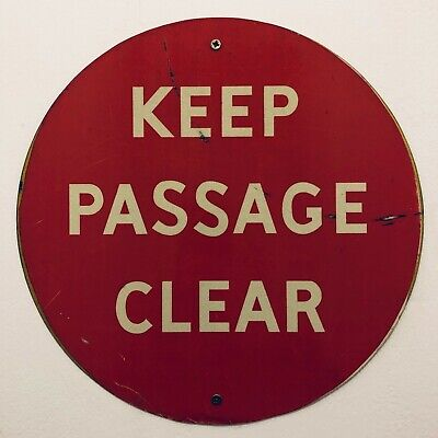 Keep Passage Clear vintage enamel sign