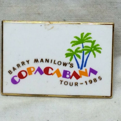 Barry Manilow Souvenir Pin 1985 Copacabana