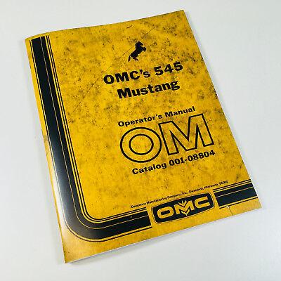 Omc 545 Mustang Operators Owners Manual Skid Steer Loader Operation Lube
