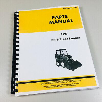 John Deere 125 Skid Steer Loader Parts Manual Catalog
