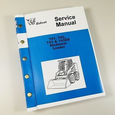 Bobcat 741 742 743 743ds Skidsteer Loader Service Repair Manual Shop Book Skid
