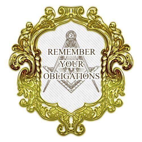 Remember Your Obligations Square & Compass Masonic Bumper Sticker - [5