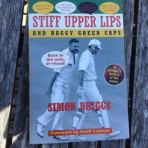 Stiff Upper Lips and Baggy Green Caps by Simon Briggs Neutral Bay North Sydney Area Preview