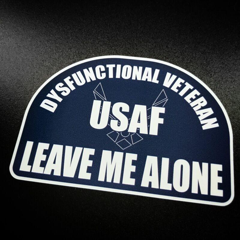 Dysfunctional Veteran US Air Force - Sticker