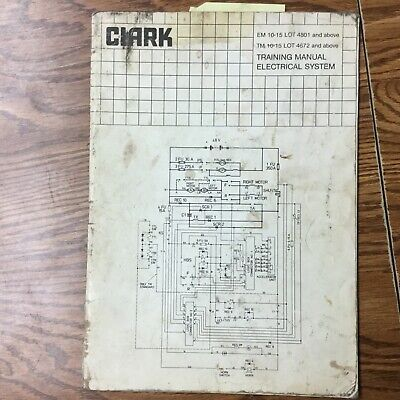Clark Electrical System Training Service Manual Schematic Fork Lift Truck Guide