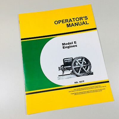 Operators Owners Service Manual For John Deere Model E Engines Repair Overhaul