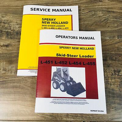 New Holland L-451 L-452 L-454 L-455 Skidsteer Loader Service Manual Operator Set
