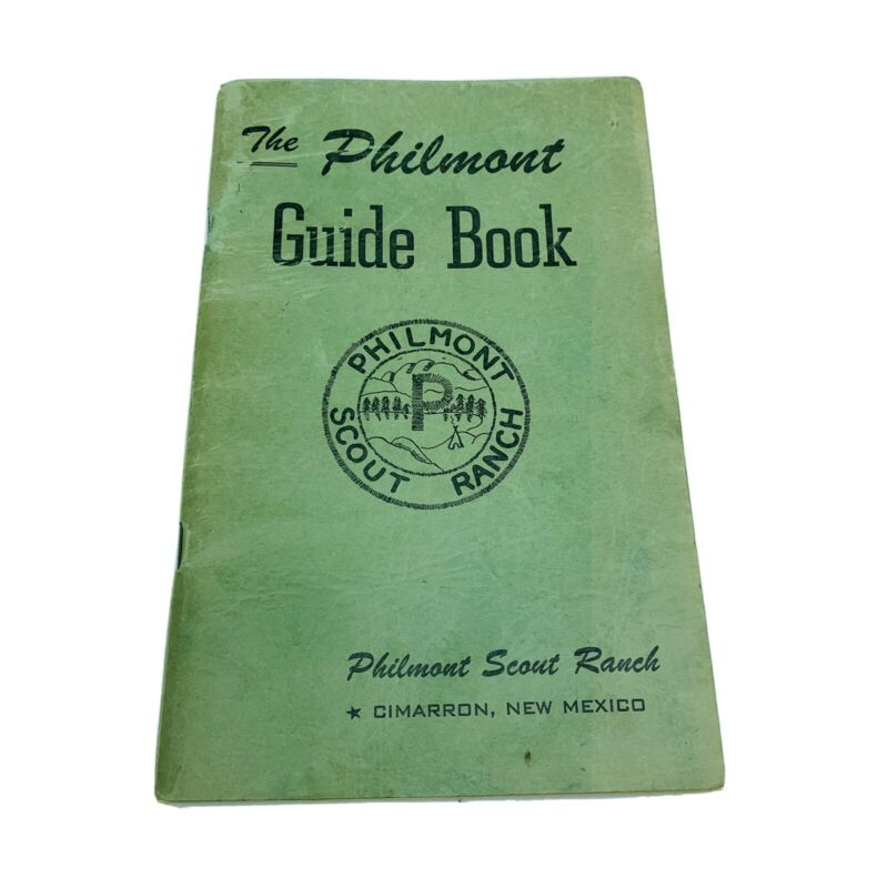 The Philmont Guide Book by Philmont Scout Ranch Cimarron, New Mexico Boy Scouts