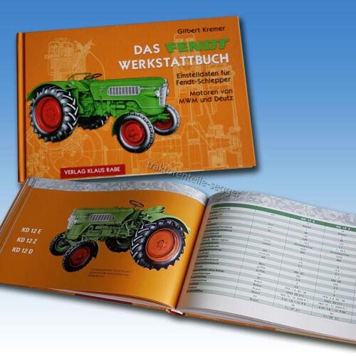 Das Fendt Werkstattbuch MWM und Deutz Motoren  Einstelldaten und Kenngrößen Foto 1