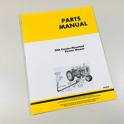 Parts Manual For John Deere 20a Mower For 40 40 Standard M Mt Tractor