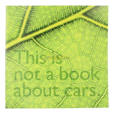 THE SAAB BRAND 'THIS IS NOT A BOOK ABOUT CARS' PAPER BACK BOOK GIFT RARE SUFFOLK
