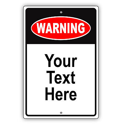 Warning Personalized Custom Design With Your Text Novelty Aluminum Metal Sign