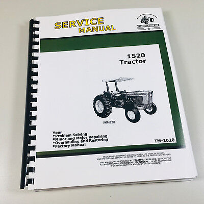 Technical Service Manual For John Deere 1520 Tractor