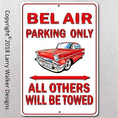 Bel Air Parking only Aluminum sign with All Weather UV Protective Coating