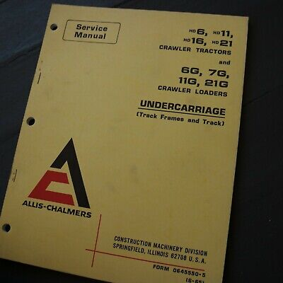 Allis Chalmers Crawler Tractor Loader Undercarriage Service Shop Manual Hd6 Hd11