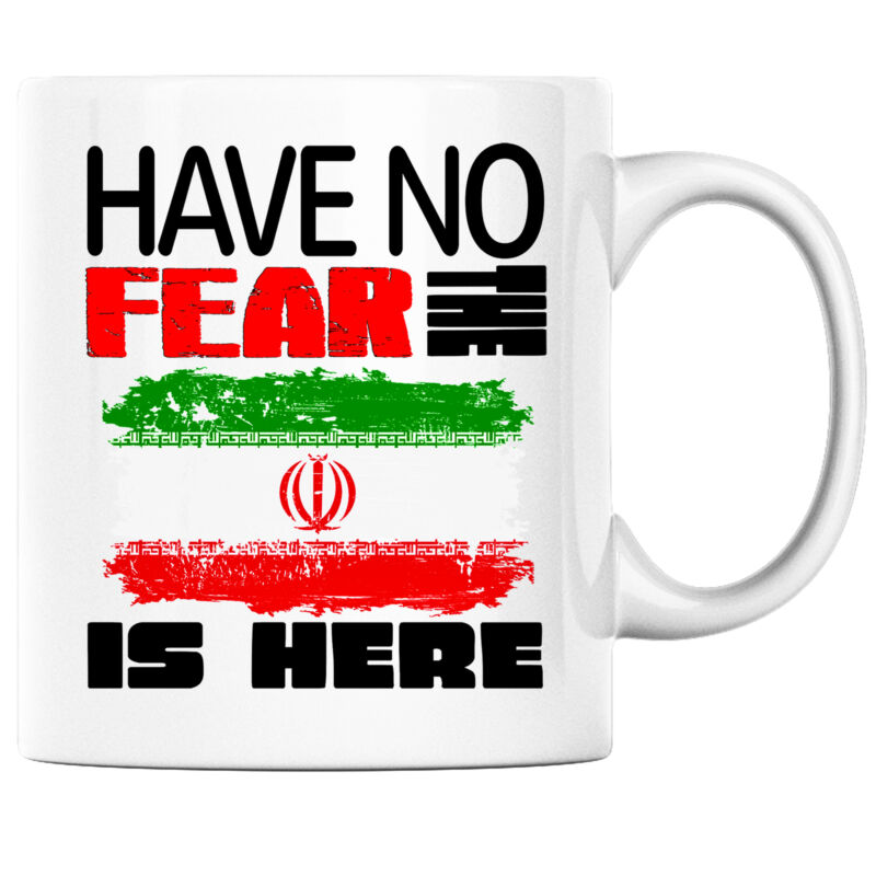 Have No Fear the Iranian; Persian is Here Funny Coffee Mug Iran Heritage Pride