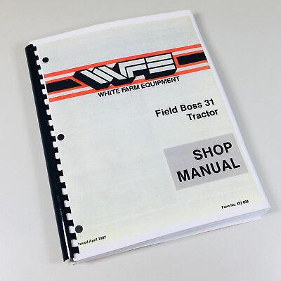 White Field Boss 31 Tractor Shop Manual Service Repair Book
