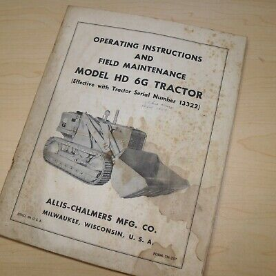 Allis Chalmers Hd 6g Tractor Crawler Loader Owner Maintenance Manual Guide Lube