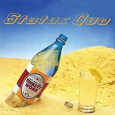 """Status Quo"" : Thirsty Work - Melody Line Chords and Lyrics"