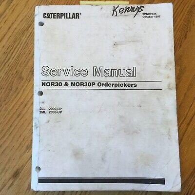 Cat Caterpillar Nor30 Nor30p Service Shop Repair Manual Orderpicker Lift Truck