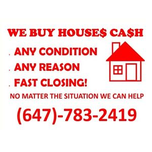 We Buy Houses Cash In any Condition. We close Fast!!!